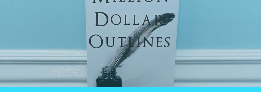 David Farland's Million Dollar Outlines book